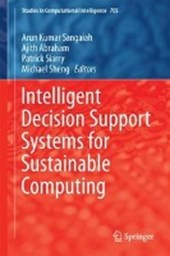 Intelligent Decision Support Systems for Sustainable Computing