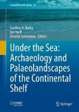 Under the Sea: Archaeology and Palaeolandscapes | auteur onbekend |