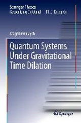 Quantum Systems under Gravitational Time Dilation | Magdalena Zych |