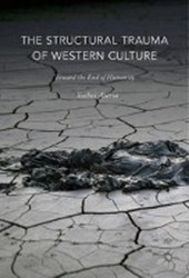 The Structural Trauma of Western Culture