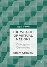 Wealth of Virtual Nations | Crowley |