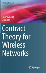 Contract Theory for Wireless Networks | Yanru Zhang |