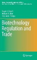 Biotechnology Regulation and Trade | Stuart J. Smyth |