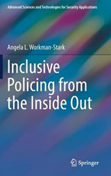 Inclusive Policing from the Inside Out | Angela L. Workman-Stark |