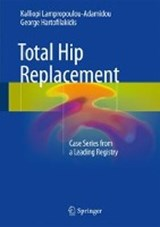 Total Hip Replacement | Kalliopi Lampropoulou-Adamidou |