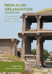India as an Organization: Volume One