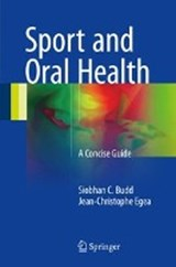 Sport and Oral Health | Siobhan C. Budd |