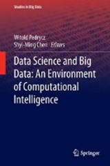 Data Science and Big Data: An Environment of Computational Intelligence |  |