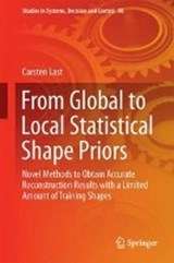 From Global to Local Statistical Shape Priors | Carsten Last |