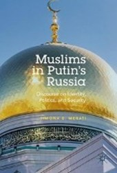 Muslims in Putin's Russia