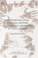 Authoritarianism, Cultural History and Political Resistance in Latin America |  |