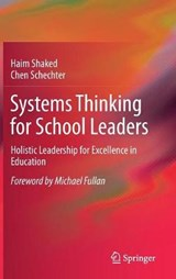 Systems Thinking for School Leaders | Haim Shaked |