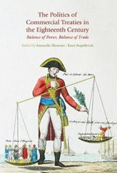 The Politics of Commercial Treaties in the Eighteenth Century |  |