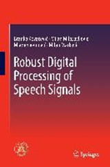Robust Digital Processing of Speech Signals | Branko Kovacevic |