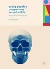 Young People's Perspectives on End-of-Life | Sarah Coombs |