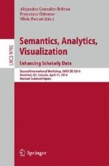 Semantics, Analytics, Visualization. Enhancing Scholarly Data | auteur onbekend |