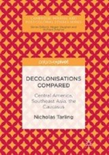 Decolonisations Compared | Nicholas Tarling |