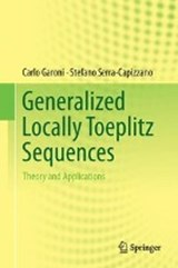 Generalized Locally Toeplitz Sequences: Theory and Applications | Carlo Garoni |