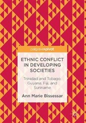 Ethnic Conflict in Developing Societies | Ann Marie Bissessar |