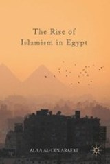 The Rise of Islamism in Egypt | Alaa Al-din Arafat |