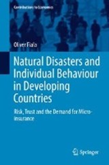 Natural Disasters and Individual Behaviour in Developing Countries | Oliver Fiala |