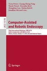 Computer-Assisted and Robotic Endoscopy | auteur onbekend |