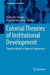 Colonial Theories of Institutional Development | Daniel Oto-Peralías |