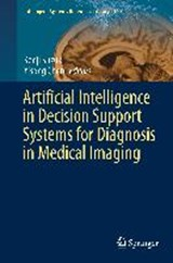Artificial Intelligence in Decision Support Systems for Diagnosis in Medical Imaging | auteur onbekend |