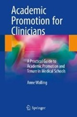 Academic Promotion for Clinicians | Anne Walling |