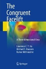 The Congruent Facelift | Lawrence C. Y. Ho |