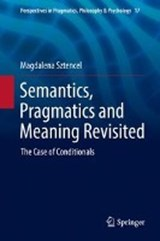 Semantics, Pragmatics and Meaning Revisited | Magdalena Sztencel |