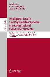 Intelligent, Secure, and Dependable Systems in Distributed and Cloud Environments |  |