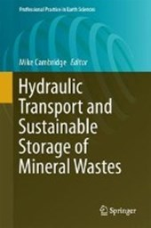Hydraulic Transport and Sustainable Storage of Mineral Wastes