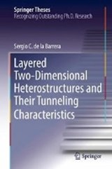 Layered Two-Dimensional Heterostructures and Their Tunneling Characteristics | Sergio C. de la Barrera |