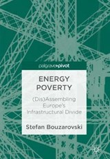 Energy Poverty | Stefan Bouzarovski |