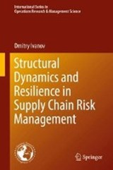 Structural Dynamics and Resilience in Supply Chain Risk Management | Dmitry Ivanov |