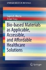 Bio-based Materials as Applicable, Accessible, and Affordable Healthcare Solutions | Sujata K. Bhatia |
