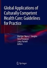 Global Applications of Culturally Competent Health Care: Guidelines for Practice | auteur onbekend |