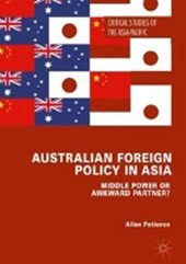 Australian Foreign Policy in Asia | Allan Patience |