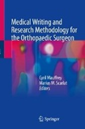 Medical Writing and Research Methodology for the Orthopaedic Surgeon |  |