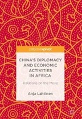 China's Diplomacy and Economic Activities in Africa