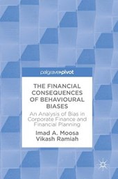 The Financial Consequences of Behavioural Biases