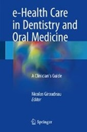e-Health Care in Dentistry and Oral Medicine |  |