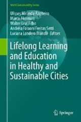 Lifelong Learning and Education in Healthy and Sustainable Cities | auteur onbekend |