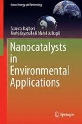 Nanocatalysts in Environmental Applications | Samira Bagheri |