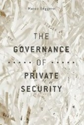 The Governance of Private Security | Marco Boggero |