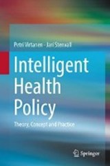 Intelligent Health Policy | Petri Virtanen |
