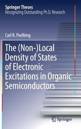 The (Non-)Local Density of States of Electronic Excitations in Organic Semiconductors | Carl. R Poelking |