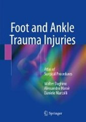 Foot and Ankle Trauma Injuries