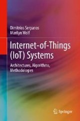 Internet-of-Things (IoT) Systems | Dimitrios Serpanos |
